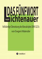 """""""Das Fünfwort von Lichtenauer"""" von Ewgeni Walender"""