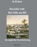 """""""Das Jahr 1798 - Die Falle am Nil"""" von M. El-Attar"""