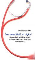 """""""Das neue Weiß ist digital"""" von Christoph Brechtel"""