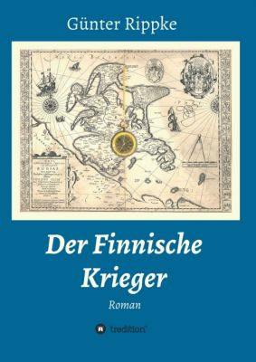 """""""Der Finnische Krieger"""" von Günter Rippke"""