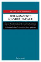 """""""Der immanente Konstruktivismus"""" von Peter Lenke"""