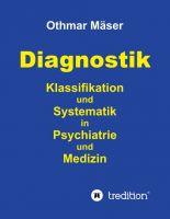 """""""Diagnostik"""" von Othmar Mäser"""