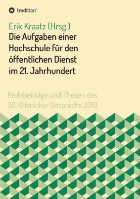 """""""Die Aufgaben einer Hochschule für den öffentlichen Dienst im 21. Jahrhundert"""""""