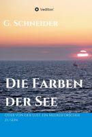"""""""Die Farben der See"""" von Gerald Schneider"""