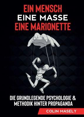 """""""Ein Mensch - Eine Masse - Eine Marionette"""" von Colin Masely"""