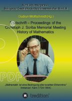 """Festschrift - Proceedings of the Scriba Memorial Meeting - History of Mathematics"" von Gudrun Wolfschmidt"