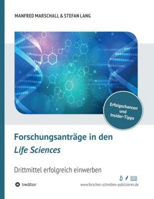 """""""Forschungsanträge in den Life Sciences"""" von Manfred Marschall und Dr. Stefan Lang"""