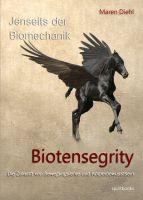 """""""Jenseits der Biomechanik - Biotensegrity"""" von Maren Diehl"""