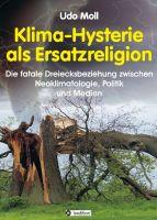 """""""Klima-Hysterie als Ersatzreligion"""" von Udo Moll"""