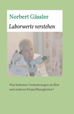 """""""Laborwerte verstehen"""" von Norbert Gässler"""