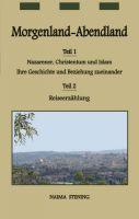 """""""Morgenland-Abendland"""" von Naima Stening"""