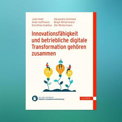 Neuerscheinung eBook: Innovationsfähigkeit und betriebliche digitale Transformation gehören zusammen (© Bildquelle: www.i40.de)