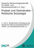 """""""Protest und Demokratie - Politische Soziologie"""" von Sebastian Kabst"""