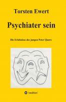 """""""Psychiater sein"""" von Torsten Ewert"""