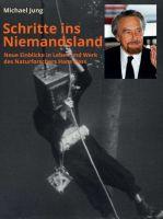 """""""Schritte ins Niemandsland"""" von Michael Jung"""