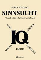 """""""Sinnsucht"""" von Attila Pokorny"""