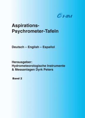 """""""Tafeln zum Sättigungsdampfdruck über Eis und Wasser"""" von Hydrometeorologische Instrumente und Messanlagen Dyrk Peters"""