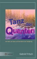"""""""Tanz der Quanten"""" von Gabriel Fritsch"""