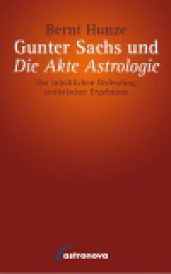 Bernt Hunze - Gunter Sachs und die Akte  Astrologie