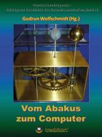 """""""Vom Abakus zum Computer - Geschichte der Rechentechnik, Teil 1"""" von Gudrun Wolfschmidt"""