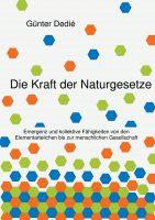 """""""Die Kraft der Naturgesetze"""" von Günter Dedié"""
