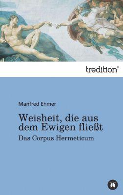 """""""Weisheit, die aus dem Ewigen fließt"""" von Manfred Ehmer"""