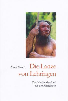 Titel des Taschenbuches Die Lanze von Lehringen (© Autor Ernst Probst)