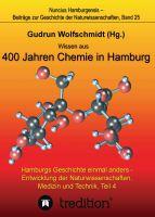 """""""Wissen aus 400 Jahren Chemie in Hamburg"""" von Gudrun Wolfschmidt"""