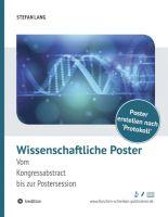 """""""Wissenschaftliche Poster"""" von Dr. Stefan Lang"""