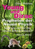 """""""Young und Dirac - Propheten der Neuen Physik"""" von Claus Birkholz"""