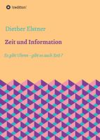 """""""Zeit und Information"""" von Diether Elstner"""