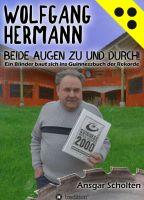 """""""Beide Augen zu und durch!"""" von Wolfgang Hermann, Ansgar Scholten"""