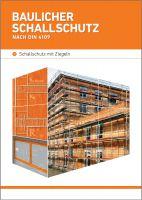 """Die Broschüre """"Baulicher Schallschutz nach DIN 4109"""" zeigt die wichtigsten Neuerungen und Begriffe (Bild: Unipor, München)."""