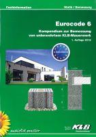 Eurocode 6: Statik-Broschüre von KLB führt eigene Bemessungstabellen ein und gibt einen Überblick über Berechnungskennwerte.