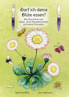 Ein Buch, das unscheinbaren Pflanzen eine Stimme gibt!