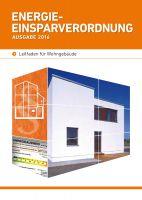 """Die Publikation """"Energieeinsparverordnung - Ausgabe 2016"""" der ArGe Mauerziegel stellt alle Neuerungen der aktuellen EnEV vor."""