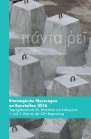 """""""Rheologische Messungen an Baustoffen 2016"""" von Markus Greim"""