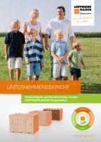"""Der erste """"Unternehmensbericht - Nachhaltigkeit und Verantwortung"""" beschreibt Erfolge und Ziele der Ziegelwerke Leipfinger-Bader."""