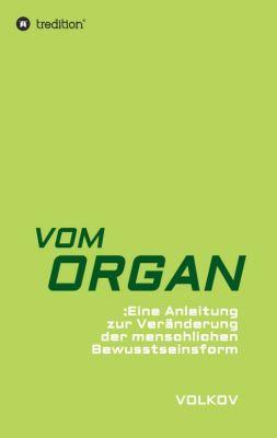"""""""VOM ORGAN"""" von"""