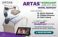 1. ARTAS® Workshop in Deutschland inkl. LIVE-Behandlung