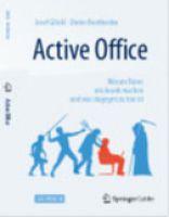 """Auf gut 200 Seiten stehen im Buch """"Active Office"""" von Josef Glöckl und Dr. D. Breithecker der Mensch und Bewegung im Mittelpunkt."""
