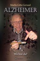 """""""Alzheimer"""" von Marlis Gitta Gerusel"""