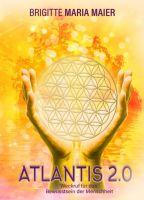 Atlantis 2.0 - Ein Weckruf für das Bewusstsein der Menschheit