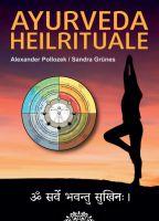 AYURVEDA HEILRITUALE – Rituale für die tägliche Selbstheilung