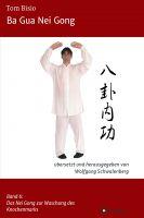 Ba Gua Nei Gong Band 6 – Anleitung für wirksame Entspannungsübungen