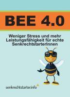 BEE 4.0 – eine erfolgsversprechende und praxisnahe Strategie für Ihre körperliche und mentale Fitness