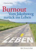"""Buchcover """"Burnout - Vom Jakobsweg zurück ins Leben"""""""