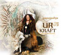 CD-Cover Urkraft der schamanischen Stimme von Stimm Schamanin papajeahja Sandy Kühn