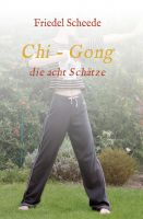 """""""Chi - Gong"""" von Friedel Scheede"""