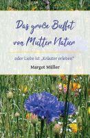 Das große Buffet von Mutter Natur - Ratgeber und Rezeptbuch